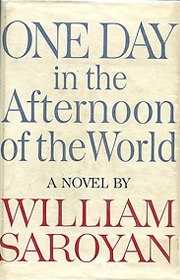 One Day in the Afternoon of the World